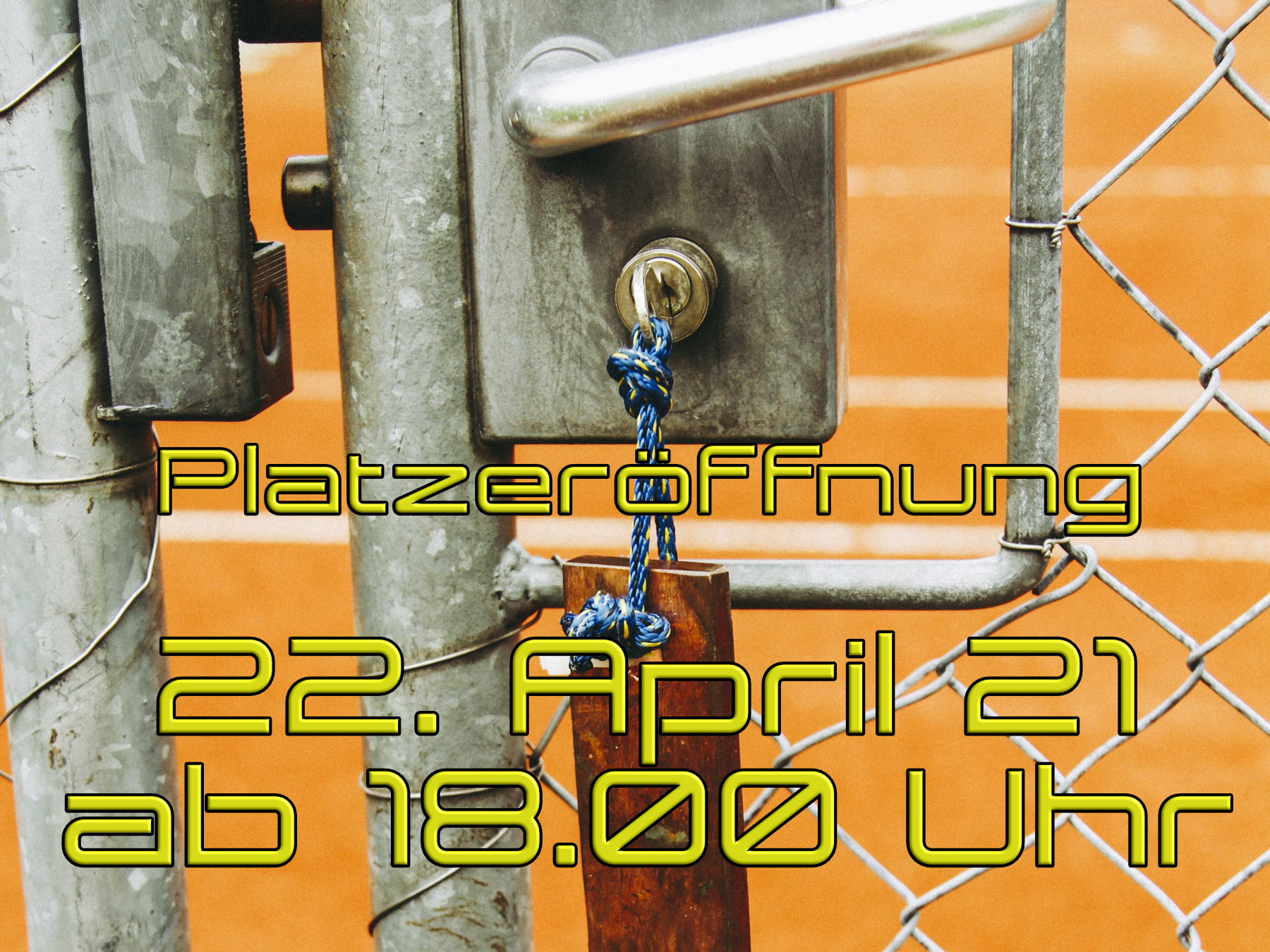 Read more about the article Platzeröffnung am 22.04.2021