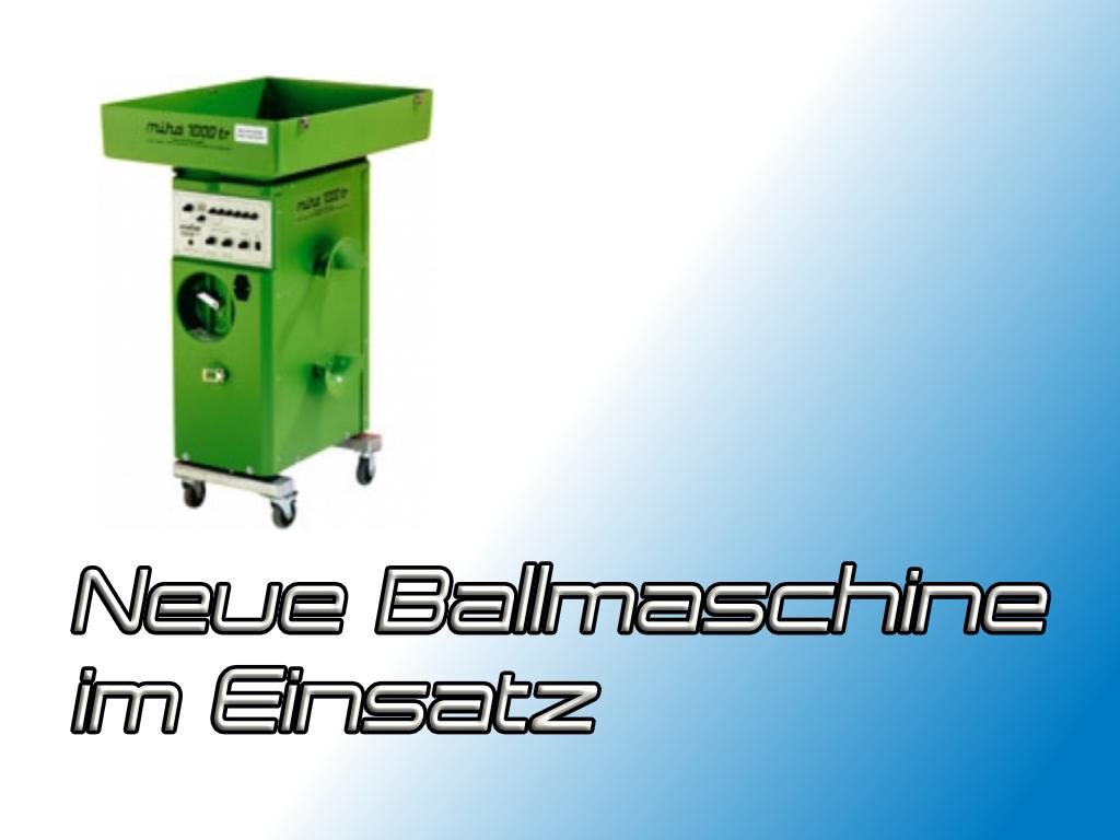 Read more about the article Neue Ballmaschine auf Platz 3